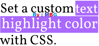 How To Customize/Change Color Of Text Selection on Blogger