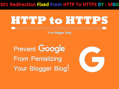 How To Redirect A Blogger Blog From HTTP To HTTPS with 301 Redirection?