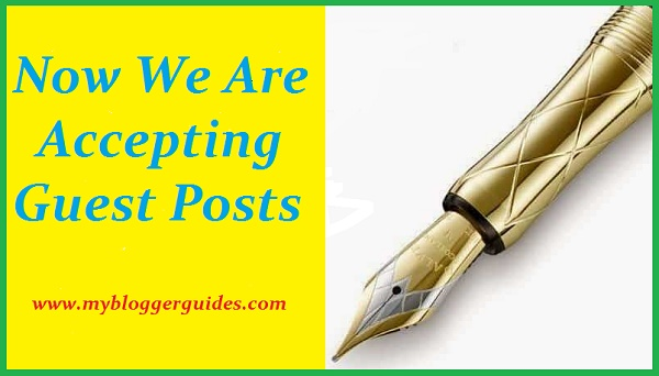 Do Guest Post On My Blogger Guides (Read Guidelines)