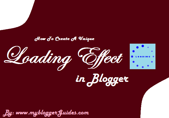How To Add Loading Effect To Blogspot?
