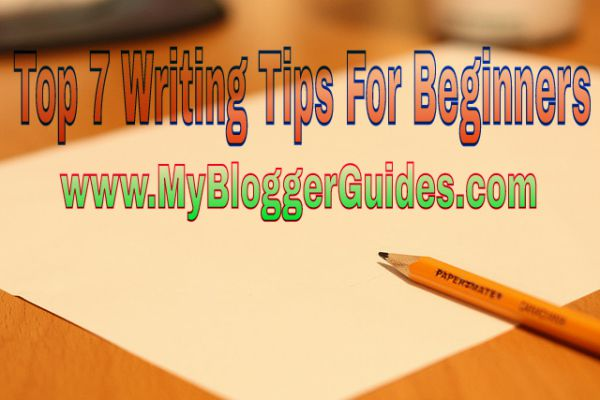 Writing Tips for Beginners, Beginners Writing Tips