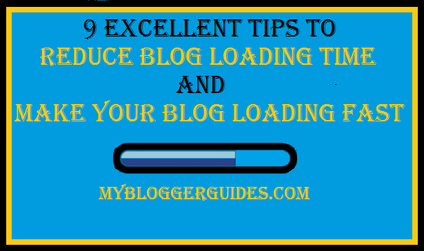 Reduce Blog Load Time, Make Bloger Load Fast Faster