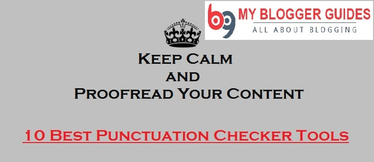 Best Punctuation Checker Tools, Free Punctuation Checker Tools, Online Punctuation Checker Tools