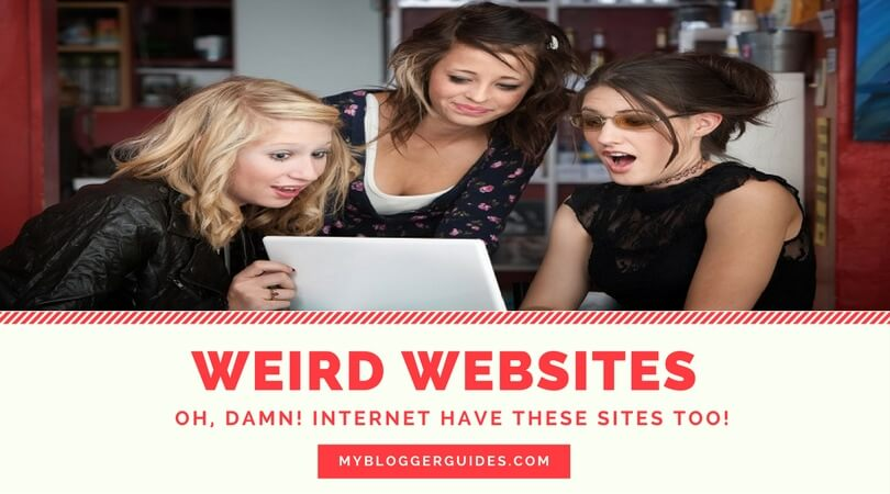 Weird Websites